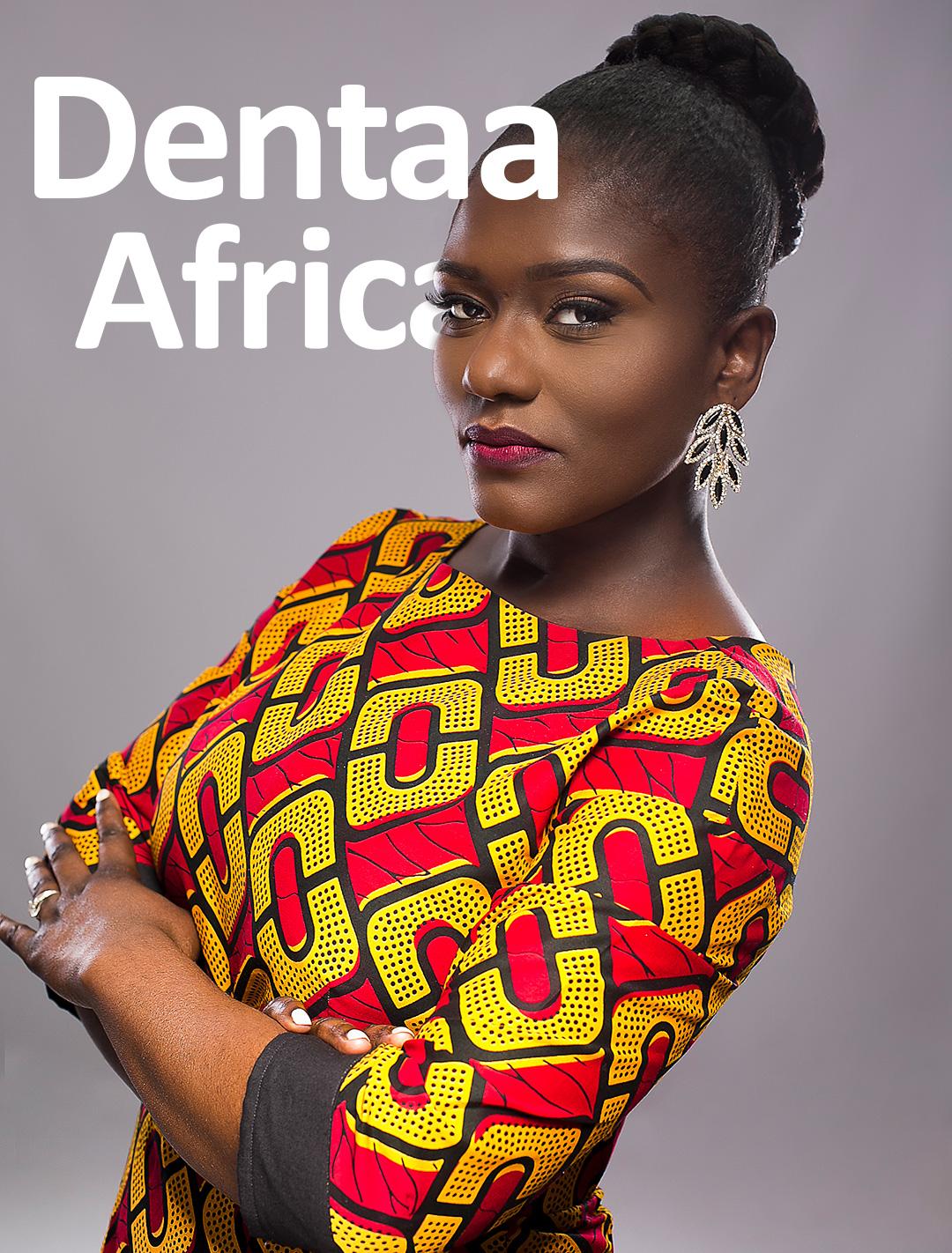 Dentaa Show Africa