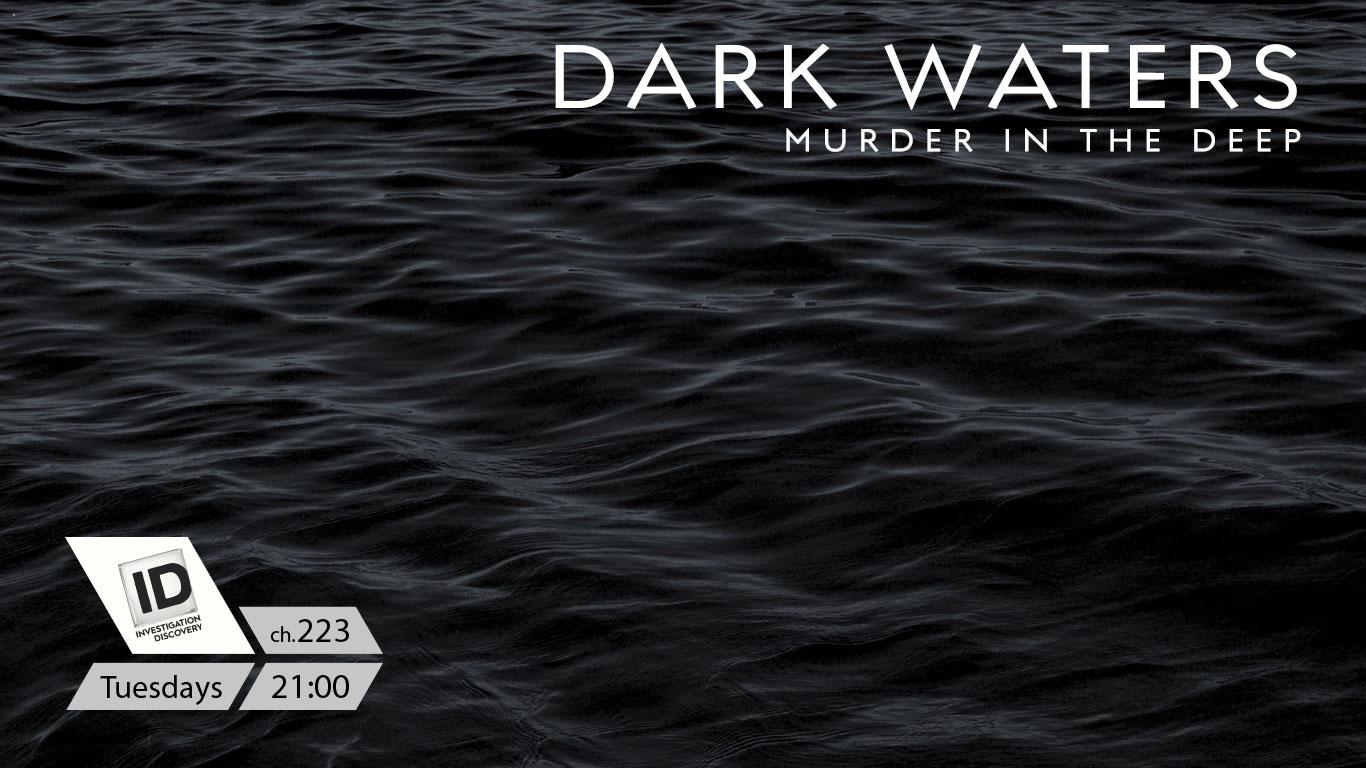Dark Waters Murder in the Deep