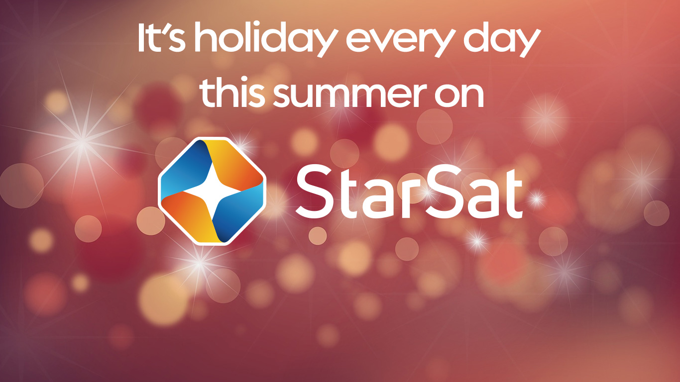 It's Holiday Every Day This Summer on StarSat