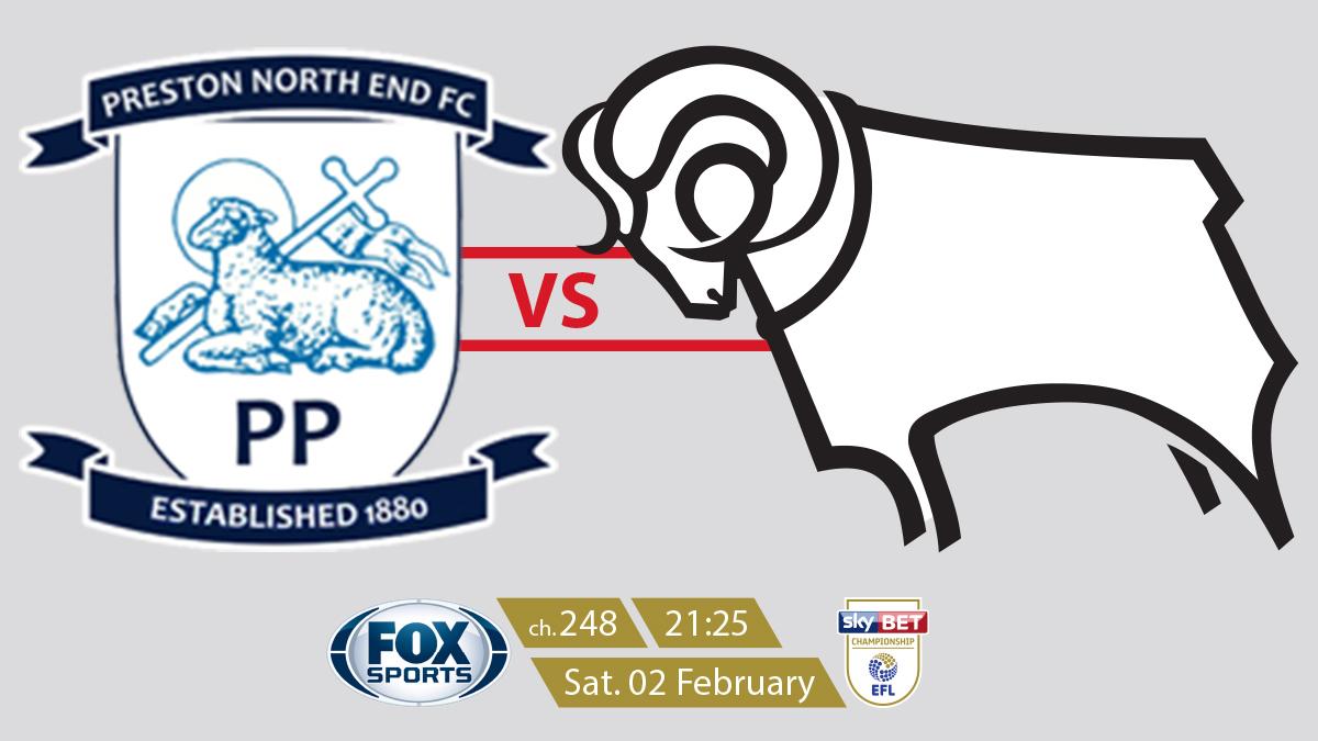 EFL Championship Preston North End vs Derby County on FOX Sports on StarSat