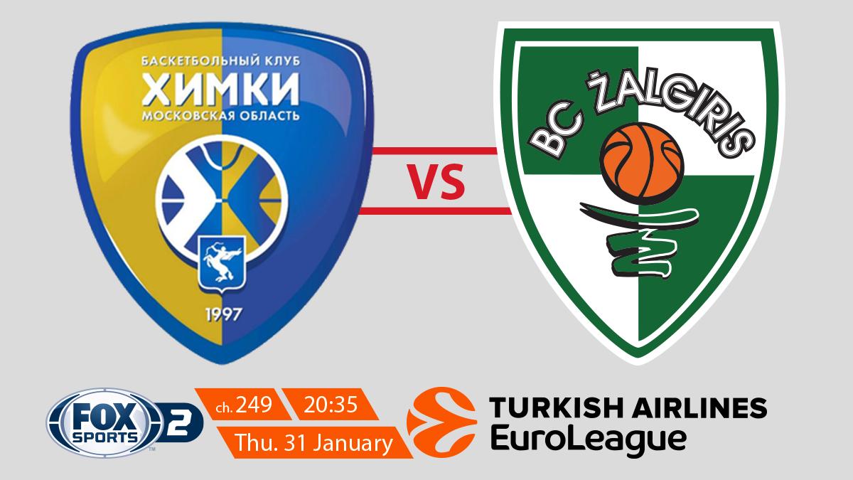 EuroLeague Khimki Moscow Region vs Zalgiris Kaunas on FOX Sports 2 on StarSat