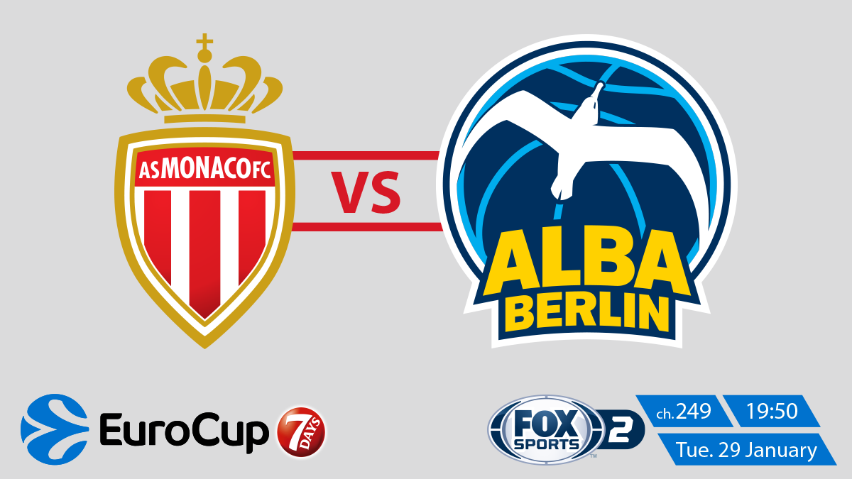 Eurocup Monaco vs Alba Berlin on Fox Sports 2 on StarSat