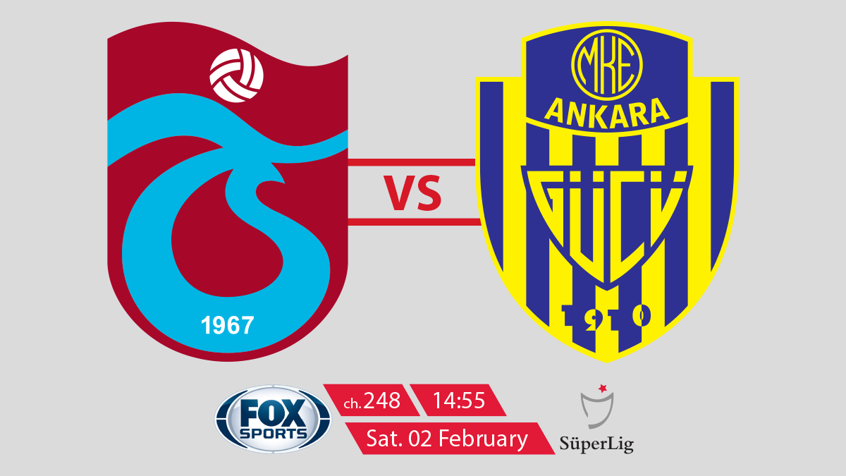 Turkish Super Lig Trabzonspor vs Ankaragucu on FOX Sports on StarSat