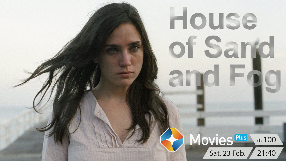 House of Sand and Fog on ST Movies on StarSat