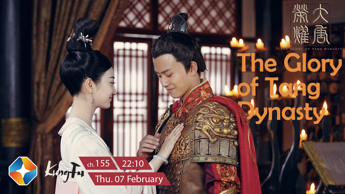 The Glory of Tang Dynasty on ST KungFu on StarSat