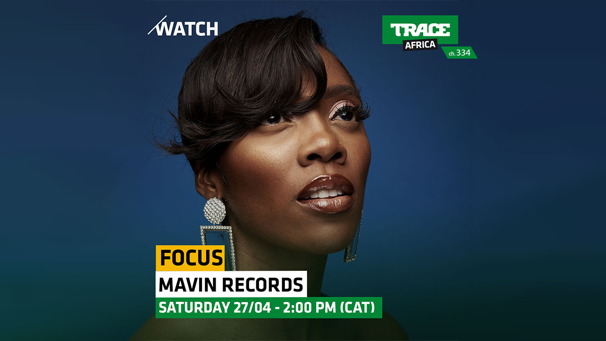 Focus Mavin Records on Trace Africa on StarSat