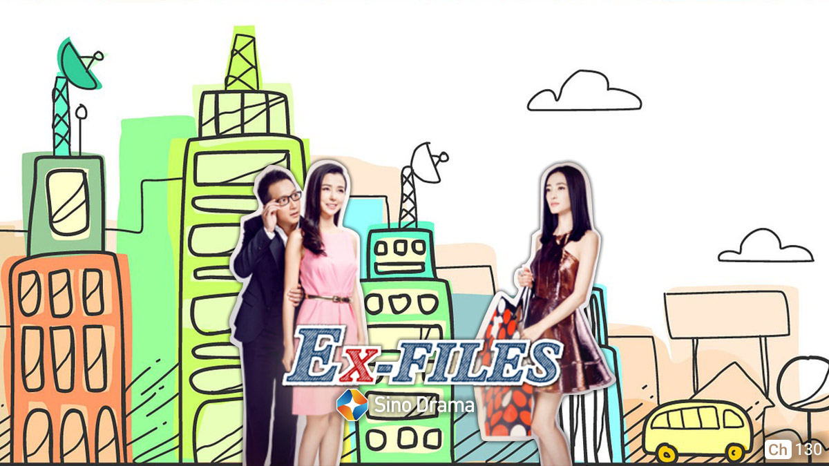 Ex Files on ST Sino Drama on StarSat