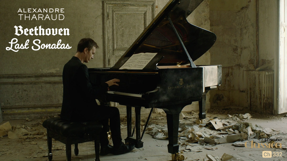 Alexandre Tharaud- Beethoven- Last Sonatas on Stingray Classica on StarSat