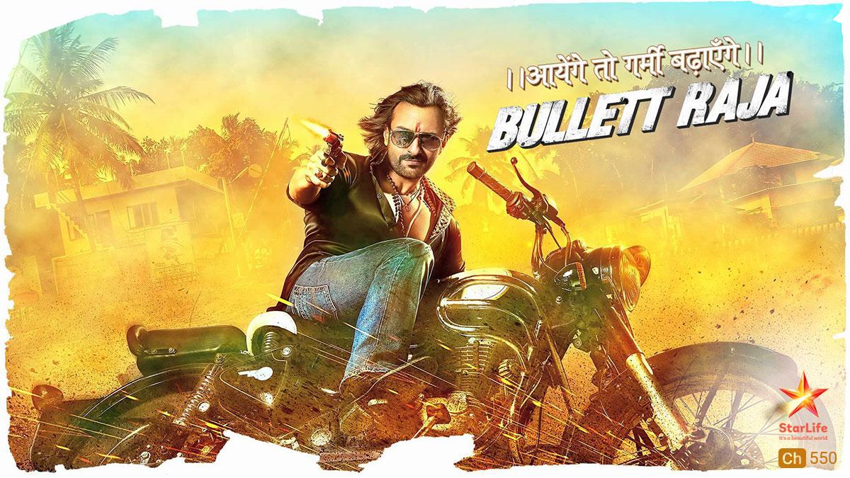 Bullet Raja on StarLife on StarSat