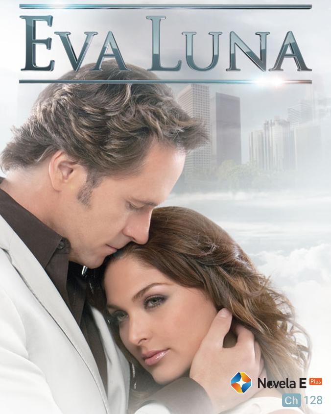 Eva Luna on ST Novela E Plus on StarSat (mobile)
