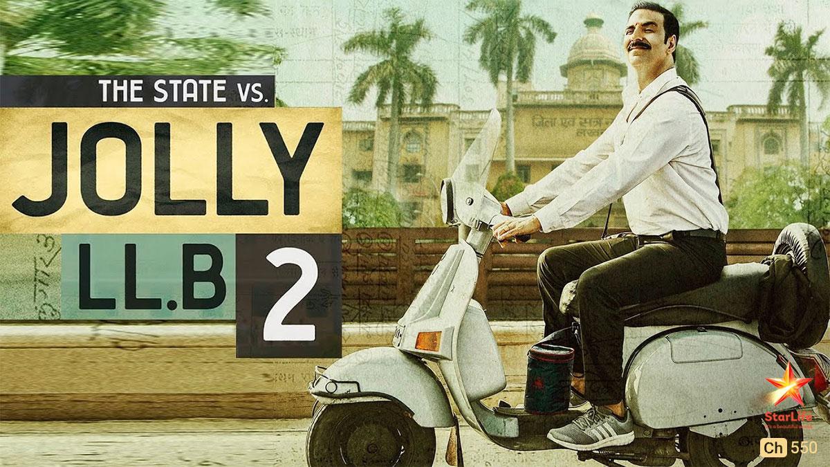 Jolly LLB 2 on StarLife on StarSat