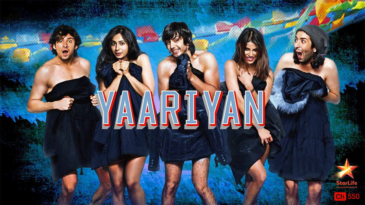 Yaariyan on StarLife on StarSat