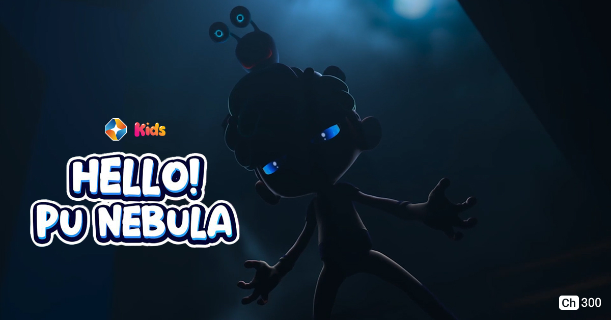Hello! Pu Nebula on ST Kids on StarSat