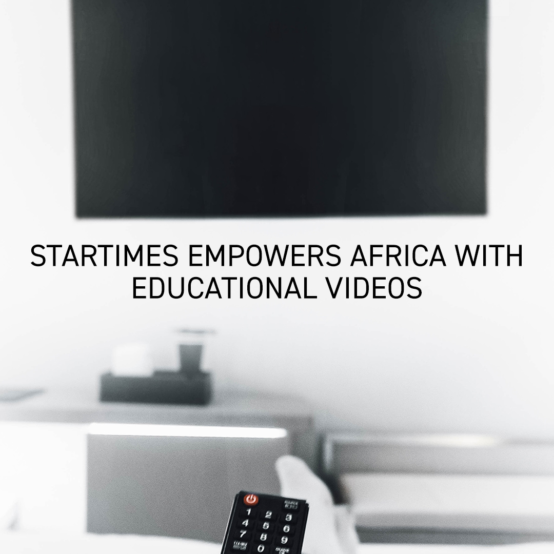 Press Release – StarTimes Empowers Africa with Educational Videos Instagram