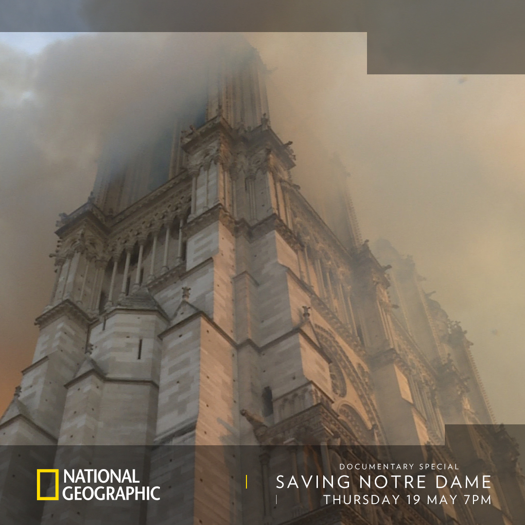 Saving Notre Dame on National Geographic on StarSat