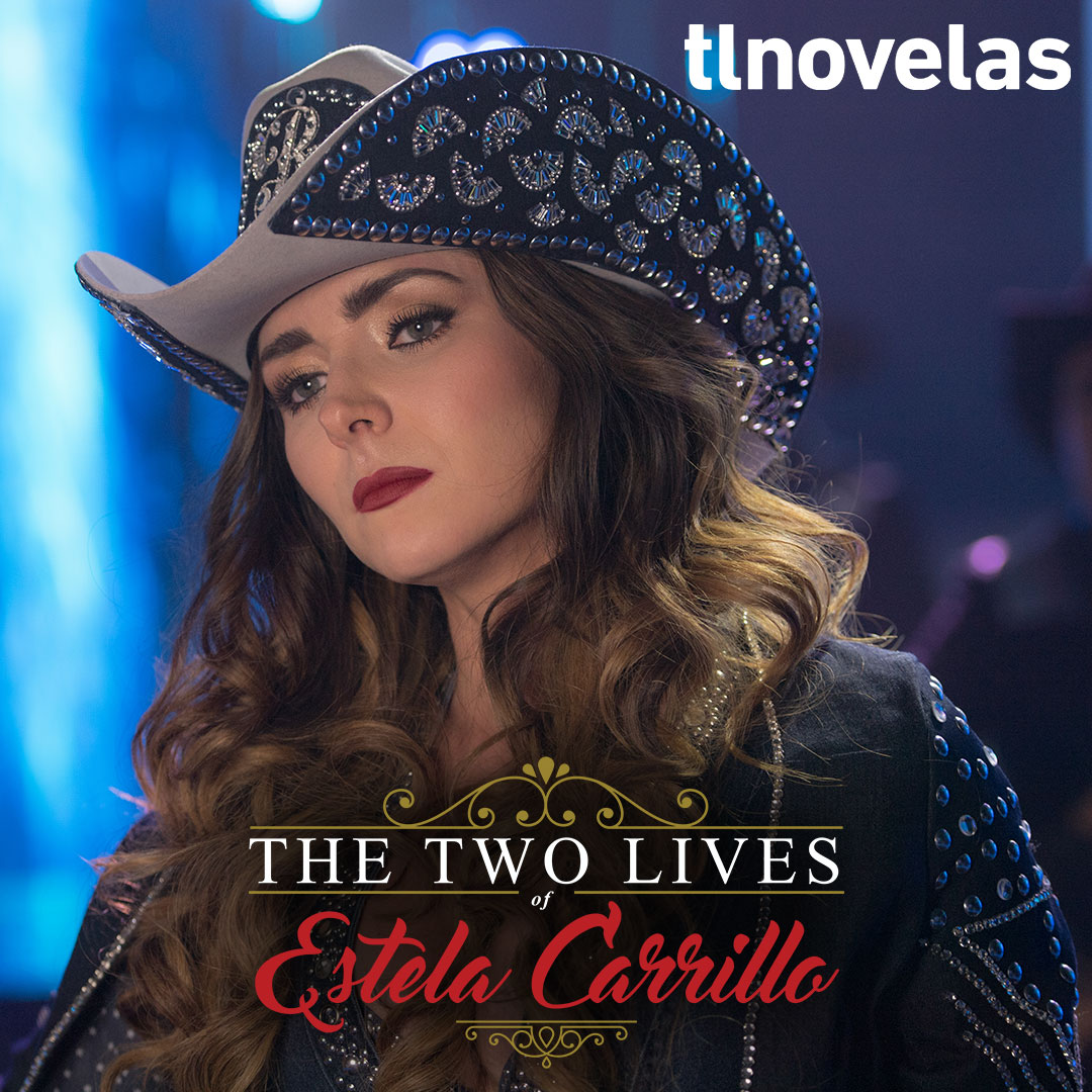 The Two Lives of Estela Carrillo on tlnovelas on StarSat o03